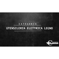 UTENSILERIA ELETTRICA LEGNO